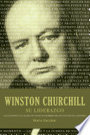 Winston S  Churchill su liderazgo   Winston Churchill Leadership