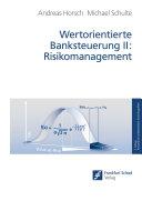 Wertorientierte Banksteuerung II: Risikomangement