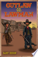 Outlaw or Lawman