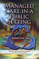 Managed Care in a Public Setting