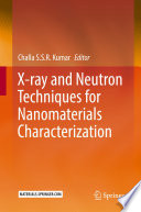 X ray and Neutron Techniques for Nanomaterials Characterization