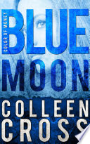 Blue Moon: A Katerina Carter Color of Money Cozy Mystery