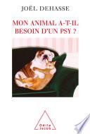 illustration du livre Mon animal a-t-il besoin d'un psy ?