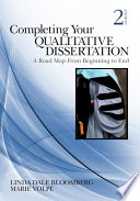 Completing Your Qualitative Dissertation  A Road Map From Beginning to End