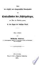 Ueber die religiöse und ethnographische Bedeutsamkeit des Centralstockes des Fichtelgebirges, von Alters her Vichtelberg genannt, in den Tagen der deutschen Urzeit