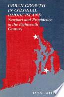 Urban Growth in Colonial Rhode Island
