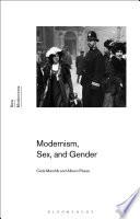 Modernism, Sex, and Gender