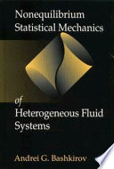 Nonequilibrium Statistical Mechanics of Heterogeneous Fluid Systems