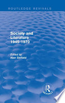 Society and Literature 1945 1970  Routledge Revivals