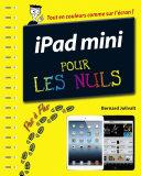 iPad Mini  Pas    pas Pour les Nuls