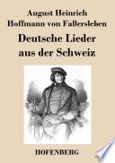 Deutsche Lieder aus der Schweiz