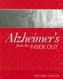 Alzheimer s from the Inside Out