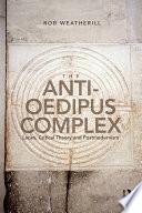 The Anti Oedipus Complex