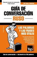 Guia de Conversacion Espanol Ruso y Mini Diccionario de 250 Palabras