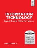 INFORMATION TECHNOLOGY  STRATEGIC DECISION MAKING FOR MANAGERS