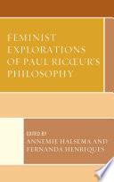 Feminist Explorations Of Paul Ricoeur S Philosophy