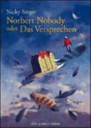 Norbert Nobody oder Das Versprechen