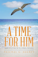 A Time for Him