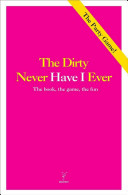 The Dirty Never Have I Ever Book PDF