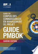 Guide to the Project Management Body of Knowledge  PMBOK   Guide    Sixth Edition  FRENCH