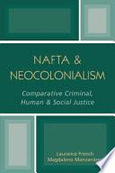 NAFTA   Neocolonialism