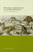 Historical Archaeology of the Irish Diaspora