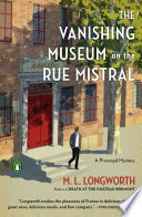 Book The Vanishing Museum on the Rue Mistral
