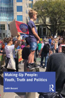Making-Up People: Youth, Truth and Politics Book