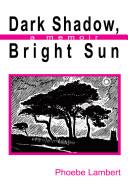 Dark Shadow  Bright Sun