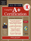 CompTIA A+ Certification Exam Guide