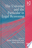 The Universal and the Particular in Legal Reasoning