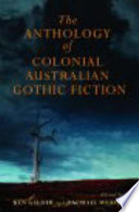 The Anthology Of Colonial Australian Gothic Fiction book