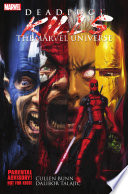 Deadpool Kills The Marvel Universe book