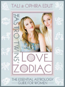 The Astrotwins  Love Zodiac