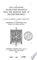 A full collation of the Codex Sinaiticus with the received text of the New Testament