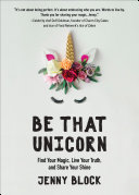 Be That Unicorn Book