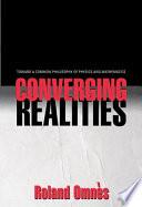 Converging Realities