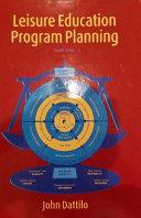 Leisure Education Program Planning.