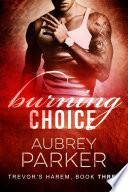 Burning Choice  Trevor s Harem Book Three