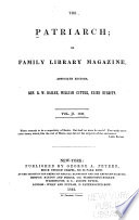 The Patriarch  Or Family Library Magazine
