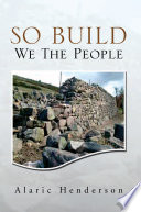 So Build We The People