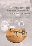 Interpreting the Seventh Century BC