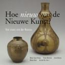 Hoe nieuw was de Nieuwe Kunst?
