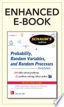 Schaum s Outline of Probability  Random Variables  and Random Processes  3 E