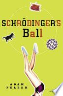 Schrodinger s Ball