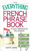 The Everything French Phrase Book
