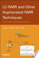 LC NMR and Other Hyphenated NMR Techniques