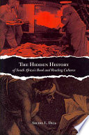 The Hidden History of South Africa s Book and Reading Cultures