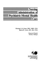 Nursing Administration of Psychiatric Mental Health Care