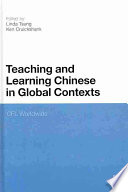 Teaching and Learning Chinese in Global Contexts